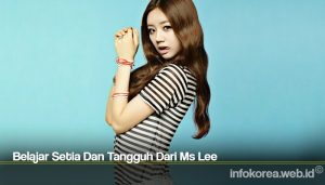 Belajar Setia Dan Tangguh Dari Ms Lee