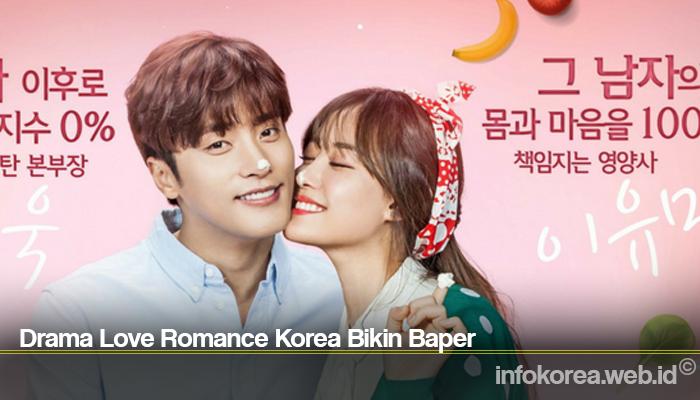 Drama Love Romance Korea Bikin Baper