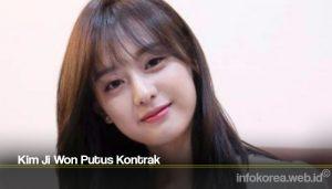 Kim Ji Won Putus Kontrak