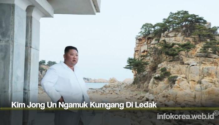 Kim Jong Un Ngamuk Kumgang Di Ledak