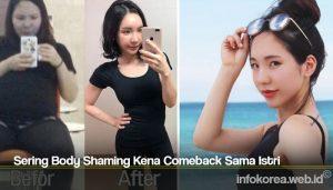Sering Body Shaming Kena Comeback Sama Istri