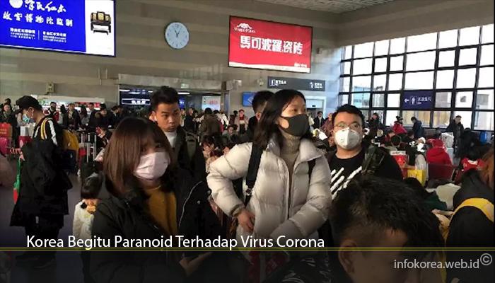 Korea Begitu Paranoid Terhadap Virus Corona