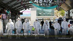 KBRI Di Korea Tutup WNI Di Daegu Pulang