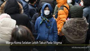 Warga Korea Selatan Lebih Takut Pada Stigma