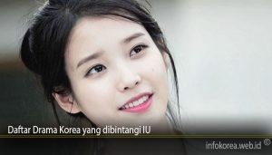 Daftar Drama Korea yang dibintangi IU