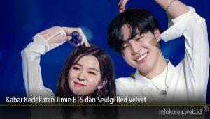 Kabar Kedekatan Jimin BTS dan Seulgi Red Velvet